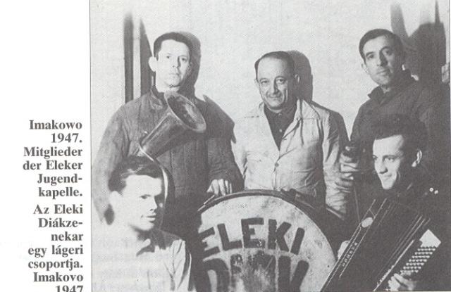 Az eleki diák zenekar tagjai Imakovóban, 1947.