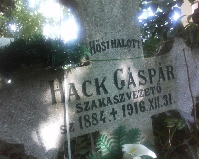 Hack Gáspár (1884-1916) szakaszvezető sírja